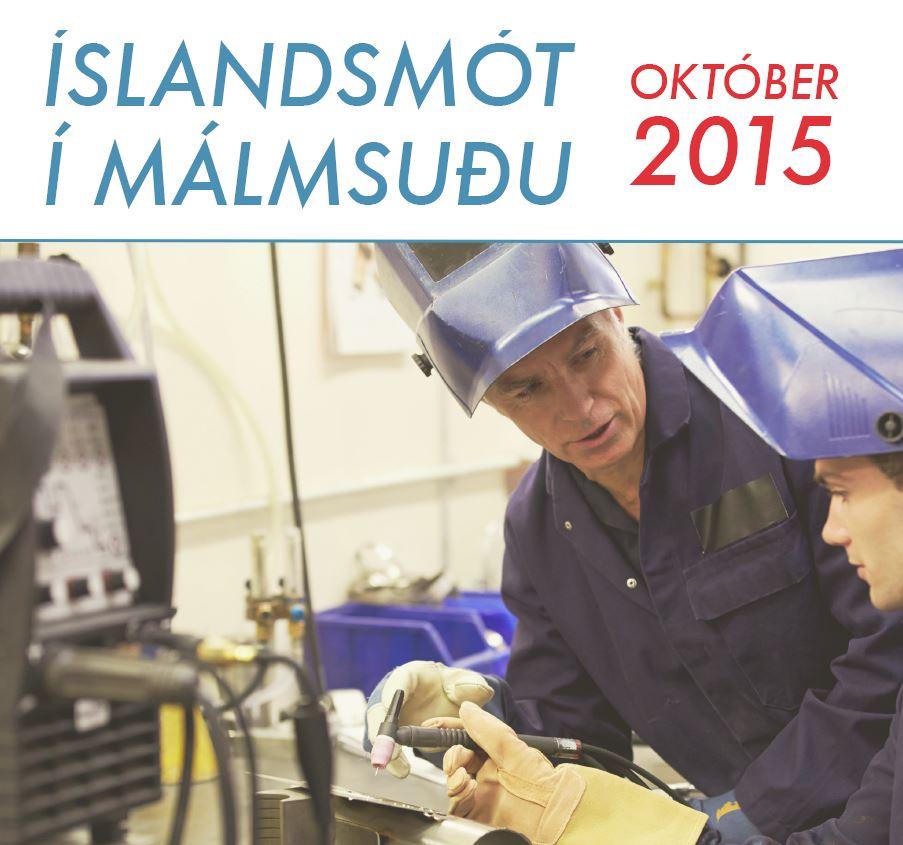 Íslandsmót í Málmsuðu 2015